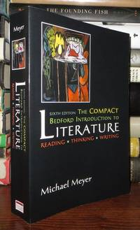image of THE COMPACT BEDFORD INTRODUCTION TO LITERATURE Reading, Thinking , Writing
