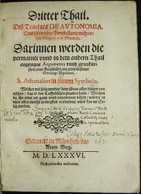 image of Dritter Thail, dess Tractats De Autonomia, das ist von der Freystellung mehrerlay Religion und Glauben [provenance: witch hunter Friedrich Förner]