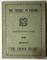 El Turista en Panama (The Tourist in Panama). Guia Ilustrada (Illustrated Guide)