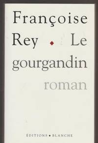 Le gourgandin: Roman (French Edition)