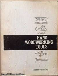 image of Hand Woodworking Tools (The Use Of)