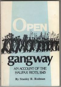 image of Open Gangway: The (Real) Story of the Halifax Navy Riot, 1945