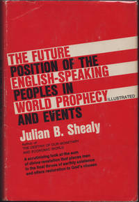 image of Future Position of the English-speaking Peoples in World Prophecy and Events, The.