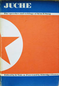 Juche!  The Speeches and Writings of Kim IL Sung