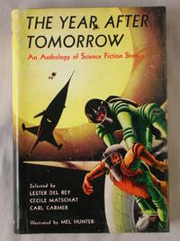 The Year After Tomorrow: An Anthology of Science Fiction Stories