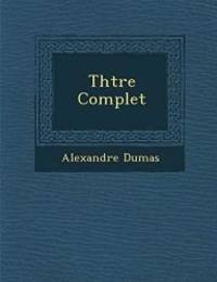 image of Th Tre Complet (French Edition)
