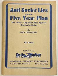 image of Anti Soviet lies and the five year plan; the