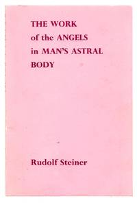 The Work of the Angels in Man's Astral Body