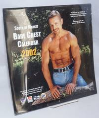 image of The 2002 South of Market Bare Chest calendar: a presentation of the winners of the 2001 S.F. Eagel Bare Chest Contests