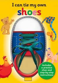 I Can Tie My Own Shoelaces