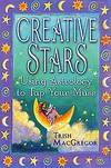 CREATIVE STARS Using Astrology to Tap Your Muse