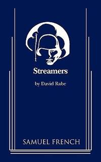 Streamers : A Drama in Two Acts by David Rabe - 2009
