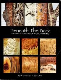 Beneath the Bark: Twenty-Five Years of Woodturning