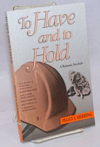 image of To Have and to Hold a romantic interlude