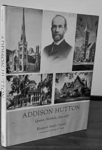 Addison Hutton Quaker Architect, 1834-1916