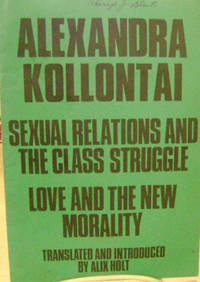 Sexual Relations and the Class Struggle and Love and the New Morality