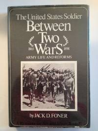 The United States soldier between two wars: Army life and reforms, 1865-1898
