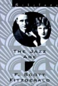 image of The Jazz Age: Essays (New Directions Bibelot)
