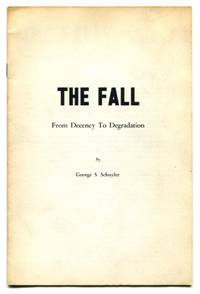 THE FALL: From Decency to Degradation