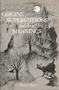 """image of Origins: Superstitions and their Meanings (Condensed """"Superstitions for the Superstitious"""")"""