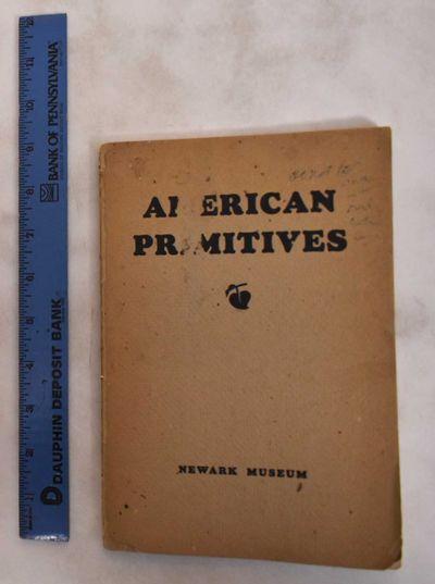 Newark, NJ: Newark Museum of Art, 1930. Softcover. Fair. spine missing. edge-wear, chips & tears to ...
