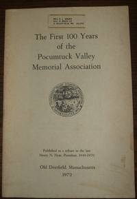image of The First 100 Years of the Pocumtuck Valley Memorial Association