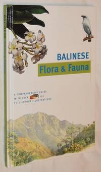 Balinese Flora & Fauna (Discover Indonesia series)