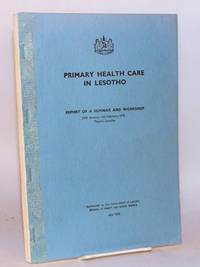 image of Primary health care in Lesotho; report of a seminar and workshop 29 January - 5 February 1978, Maseru, Lesotho