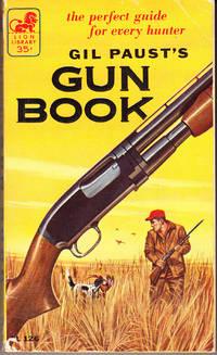 Gil Paust's Gun Book