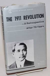 The 1911 Revolution: a retrospective after 70 years