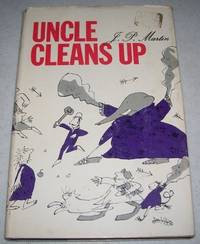Uncle Cleans Up: More Uncle Stories