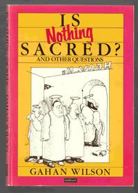 Is Nothing Sacred?  And Other Questions