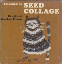 Introducing Seed Collage by Simms & Simms - 1971 - from Hard-to-Find Needlework Books (SKU: 28284)