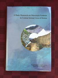 A Basic Research on Mountain Fortress in Central Inland Area of Korea