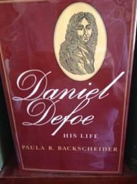 image of Daniel Defoe: His Life