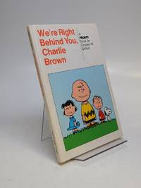 We're Right Behind You, Charlie Brown; A Peanuts Book