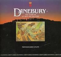 image of Danebury: Anatomy of an Iron Age Hillfort