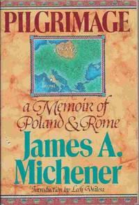 Pilgrimage: A Memoir of Poland and Rome