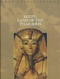 Egypt : Land of the Pharaohs by Time-Life Books - 1999