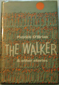 The Walker & Other Stories