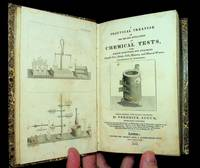 A Practical Treatise on the Use and Application of CHEMICAL TESTS, with Concise Directions for Analysing Metallic Ores, Metals, Soils, Manures, and Mineral Waters - illustrated by experiments...Second Edition, with Plates, Enlarged