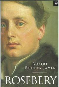 ROSEBERY by  R. R James - Paperback - 1995 - from Paul Meekins Military & History Books and Biblio.co.uk