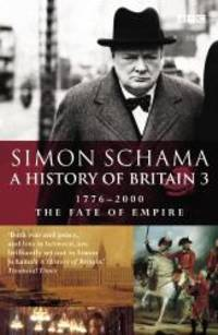 image of A History of Britain: Fate of Empire; 1776-2000 v.3 (Vol 3)