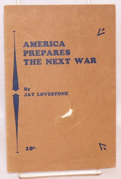 New York: Workers Library Publishers, 1928. Pamphlet. 20p., wraps slightly soiled and worn, inch-lon...