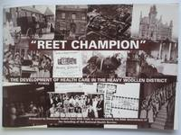 image of Reet champion: the development of health care in the heavy woollen district