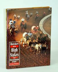 Hotcakes to High Stakes: The Chuckwagon Story