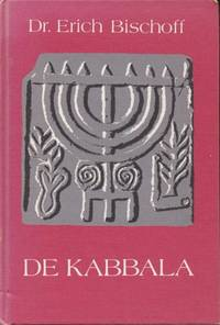 De Kabbala. Inleiding tot de joodse mystiek en geheime wetenschap
