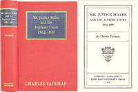 Mr. Justice Miller and the Supreme Court by  les Fairman - Hardcover - 2003 - from The Lawbook Exchange Ltd (SKU: 36564)