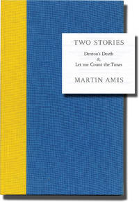 image of Two Stories: Denton's Death and Let Me Count the Times (Signed Limited Edition)