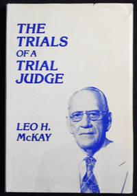The Trials of a Trial Judge [provenance: John B. Hannum]